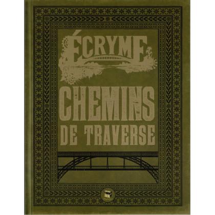 Chemins de Traverse (jdr Ecryme 2e édition du Matagot en VF) 002
