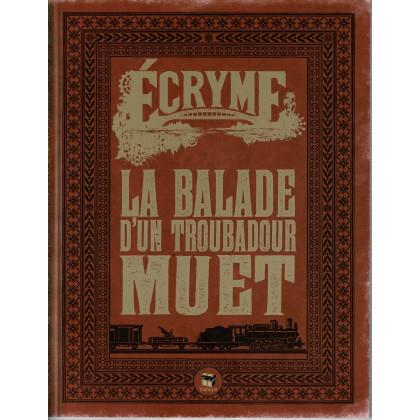 La Ballade d'un troubadour muet + aides de jeu (jdr Ecryme 2e édition du Matagot en VF) 002
