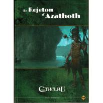 Le Rejeton d'Azathoth (jdr L'Appel de Cthulhu V6 en VF)