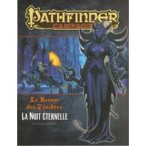 Le Retour des Ténèbres 16 - La Nuit Eternelle (Pathfinder jdr) 001