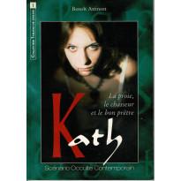 Kath - La proie, le chasseur et le bon prêtre (jdr Simulacres Occulte contemporain en VF)