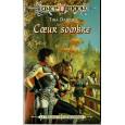 Coeur sombre (roman LanceDragon en VF) 002