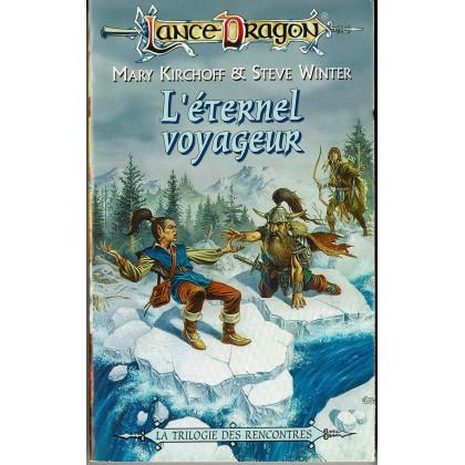 L'éternel voyageur (roman LanceDragon en VF) 002