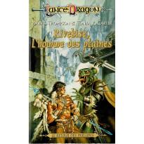 Rivebise, l'homme des plaines (roman LanceDragon en VF)
