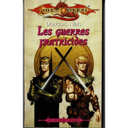 Les guerres fratricides (roman LanceDragon en VF) 002
