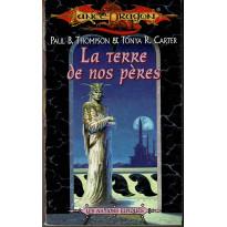 La terre de nos pères (roman LanceDragon en VF)