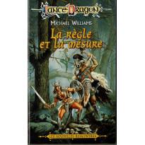 La règle et la mesure (roman LanceDragon en VF)