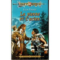 La pierre et l'acier (roman LanceDragon en VF)