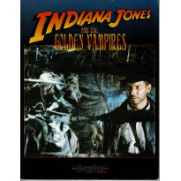 Indiana Jones and the Golden Vampires (jdr de West End Games en VO)
