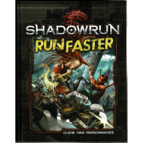 Run Faster - Guide des Personnages (jdr Shadowrun 5e édition de BBE en VF)