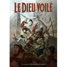 Chroniques Lémuriennes 2 Le Dieu voilé - Format papier (jdr Barbarians of Lemuria Mythic en VF)