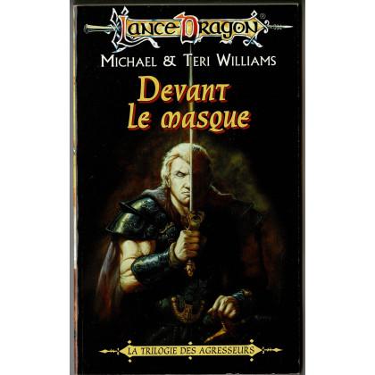 Devant le masque (roman LanceDragon en VF) 002