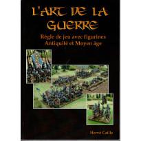 L'Art de la Guerre - Règle de jeu avec figurines Antiquité et Moyen-Age (Livre V1 en VF) 002