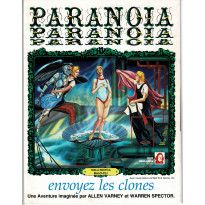 Envoyez les Clones (jdr Paranoia en VF) 011