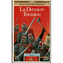 416 - La dernière Invasion (Un livre dont vous êtes le Héros - Gallimard)