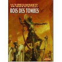 Warhammer - Rois des Tombes (jeu de figurines Games Workshop V6 en VF)