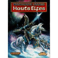Warhammer Armées - Hauts Elfes (jeu de figurines Games Workshop V4 en VF)