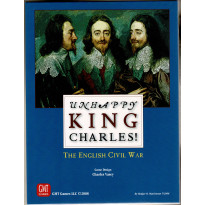 Unhappy King Charles! - The English Civil War (wargame GMT en VO) 001