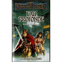 Eau Profonde (roman Les Royaumes Oubliés en VF)