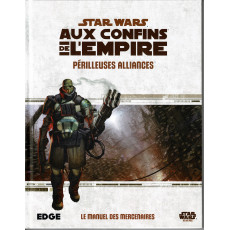 Périlleuses Alliances - Aux Confins de l'Empire (jdr Star Wars Edge en VF)