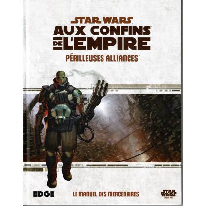 Périlleuses Alliances - Aux Confins de l'Empire (jdr Star Wars Edge en VF) 003