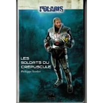 Les Soldats du Crépuscule (roman Polaris de BBE en VF)