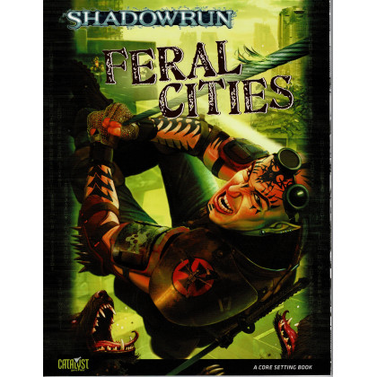 Feral Cities (jdr Shadowrun V4 de Catalyst Game Labs en VO) 002