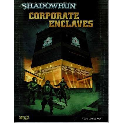 Corporate Enclaves (jdr Shadowrun V4 de Catalyst Game Labs en VO) 001