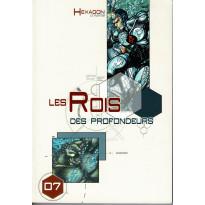 Hexagon Universe 07 - Les Rois des Profondeurs (jdr XII Singes en VF)