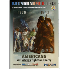 Liberty Roads - Roundhammer 1943 (wargame d'Hexasim en VF)