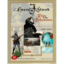 Here I Stand - Wars of the Reformation 1517-1555 (wargame GMT en VO) 001