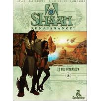 Shaan Renaissance - 3 Le feu intérieur (jdr d'OriGames en VF)