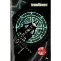 Valombre - Avatars Tome 1 (roman Les Royaumes Oubliés en VF)