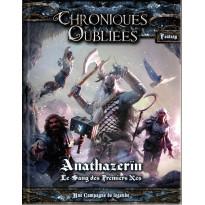 Anathazerïn - Le Sang des Premiers Nés (jdr Chroniques Oubliées Fantasy en VF)