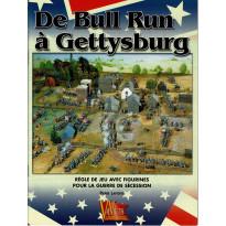 De Bull Run à Gettysburg - Règle de jeu avec figurines pour la Guerre de Sécession (Livre en VF) 001
