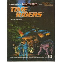 Time Riders (Rolemaster et Space Master Rpg en VO) 001
