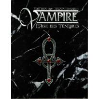 Vampire L'Age des Ténèbres - Edition 20e Anniversaire (jdr Livre de Base en VF)