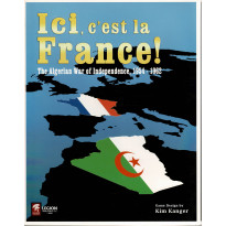 Ici, c'est la France ! - The Algerian War of Independance 1954-1962 (wargame de Legion Wargames en VO)