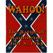 Wahoo! - The Battle of Washington July 8, 1863 (wargame ziplock de XTR Corp en VO) 001