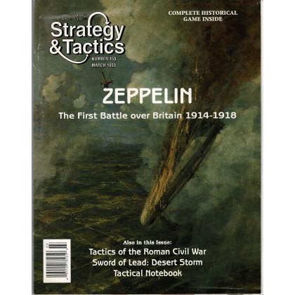 Strategy & Tactics N° 159 - Zeppelin (magazine de wargames en VO) 001