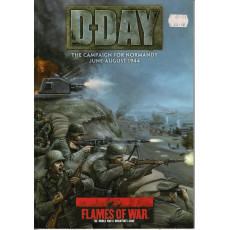 D-Day - The Campaign for Normandy June-August 1944 (Flames of War Miniatures Games en VO)