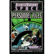 Personnel Files - TransHuman Space (jdr GURPS Rpg en VO)