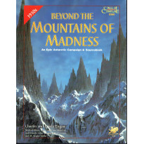 Beyond the Mountains of Madness (Rpg Call of Cthulhu 1930s en VO)