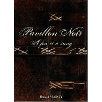 A Feu et à Sang (jdr Pavillon Noir 1ère édition révisée en VF) 005
