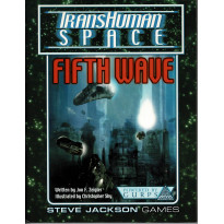 Fifth Wave - TransHuman Space (jdr GURPS Rpg en VO)