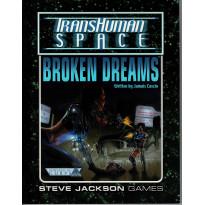 Broken Dreams - TransHuman Space (jdr GURPS Rpg en VO) 001