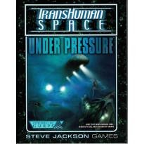 Under Pressure - TransHuman Space (jdr GURPS Rpg en VO) 001