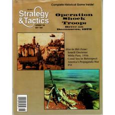 Strategy & Tactics N° 168 - Operation Shock Troops 1973 (magazine de wargames en VO)