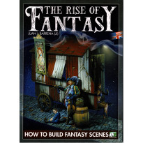 The Rise of Fantasy - How to build Fantasy Scenes (livre figurines & modélisme de Juan J. Barrena en VO)