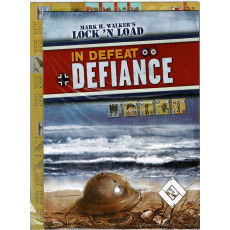 In Defeat Defiance (wargame ziplock Lock'N'Load en VO)